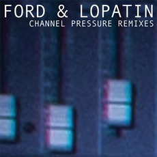Channel Pressure Remixes