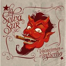 Vacaciones En El Infierno mp3 Album by La Selva Sur