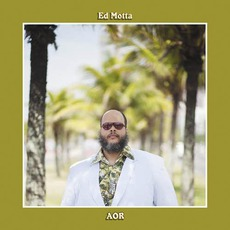 AOR mp3 Album by Ed Motta