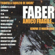 Faber, Amico Fragile... mp3 Compilation by Various Artists