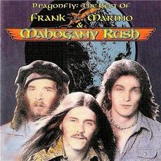 Dragonfly: The Best Of... by Frank Marino & Mahogany Rush