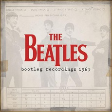 The Beatles Bootleg Recordings 1963 by The Beatles