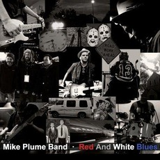 Red And White Blues mp3 Album by Mike Plume Band