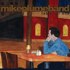 Table For One mp3 Album by Mike Plume Band