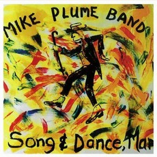 Song & Dance, Man mp3 Album by Mike Plume Band