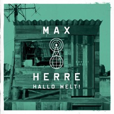 Hallo Welt! (Limited Edition) by Max Herre