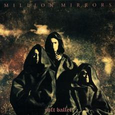 Million Mirrors mp3 Album by SOFT BALLET
