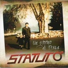 Un Giorno Di Festa mp3 Album by Statuto