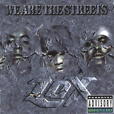 We Are The Streets mp3 Album by The LOX