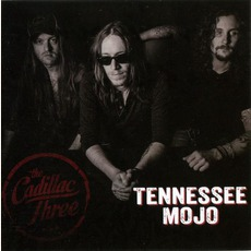 Tennessee Mojo mp3 Album by The Cadillac Three