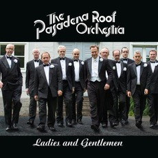 Ladies And Gentlemen mp3 Album by Pasadena Roof Orchestra
