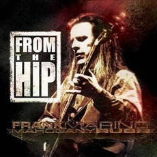 From The Hip (Re-Issue) mp3 Album by Frank Marino & Mahogany Rush