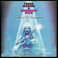 Tales Of The Unexpected mp3 Album by Frank Marino & Mahogany Rush
