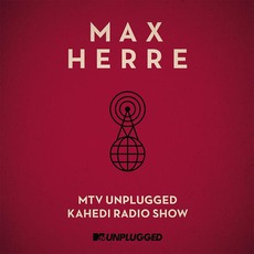 MTV Unplugged KAHEDI Radio Show by Max Herre