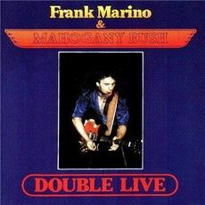 Double Live by Frank Marino & Mahogany Rush