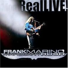 RealLIVE! by Frank Marino & Mahogany Rush