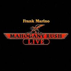 Live by Frank Marino & Mahogany Rush
