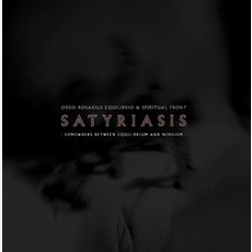 Satyriasis: Somewhere Between Equilibrium And Nihilism