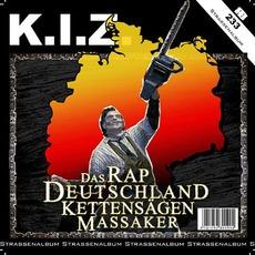 Das RapDeutschlandKettensägenMassaker by K.I.Z.