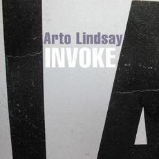 Invoke by Arto Lindsay