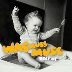 Was Muss Muss: Best Of by Herbert Grönemeyer