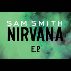 Nirvana E.P. mp3 Album by Sam Smith
