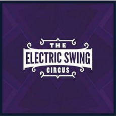 The Electric Swing Circus mp3 Album by The Electric Swing Circus