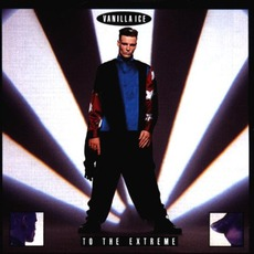 To The Extreme mp3 Album by Vanilla Ice