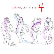 Otros Aires 4 by Otros Aires