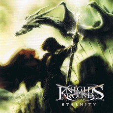 Eternity by KNIGHTS OF ROUND