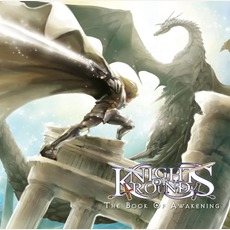 The Book Of Awakening by KNIGHTS OF ROUND