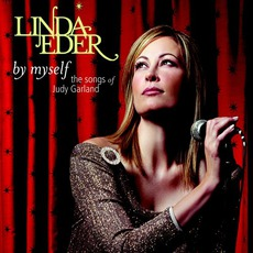 By Myself: The Songs Of Judy Garland mp3 Album by Linda Eder