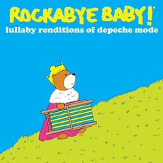 Lullaby Renditions Of Depeche Mode mp3 Album by Rockabye Baby!