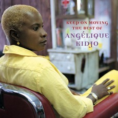 Keep On Moving: The Best Of Angélique Kidjo mp3 Artist Compilation by Angélique Kidjo