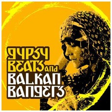 Gypsy Beats And Balkan Bangers mp3 Compilation by Various Artists