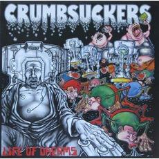 Life Of Dreams mp3 Album by Crumbsuckers