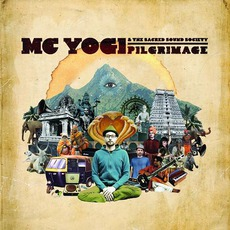 Pilgrimage mp3 Album by MC Yogi