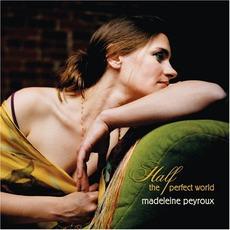 Half The Perfect World mp3 Album by Madeleine Peyroux