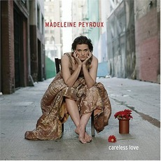 Careless Love mp3 Album by Madeleine Peyroux