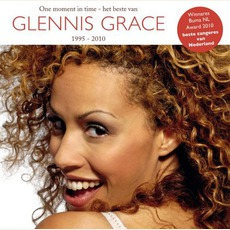One Moment In Time: Het Beste Van Glennis Grace 1995–2010