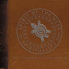 Spirituality (1983-2008: The Consummate Compendium)