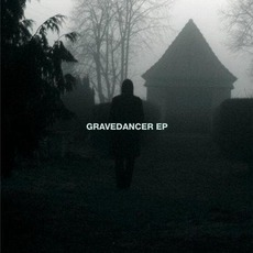 Gravedancer EP
