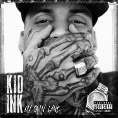 My Own Lane (Deluxe Edition) mp3 Album by Kid Ink