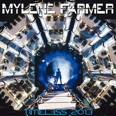 Timeless 2013 mp3 Live by Mylène Farmer