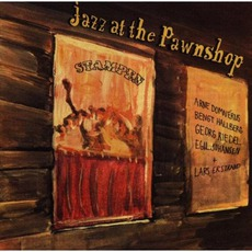 Jazz At The Pawnshop (Remastered)