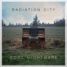 Cool Nightmare by Radiation City