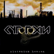 Plutonium Heaven mp3 Album by Cytotoxin