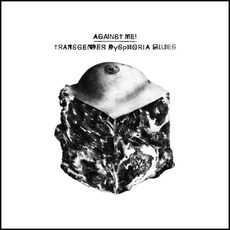Transgender Dysphoria Blues mp3 Album by Against Me!