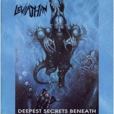 Deepest Secrets Beneath by Leviathan