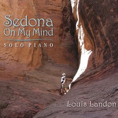 Sedona On My Mind: Solo Piano